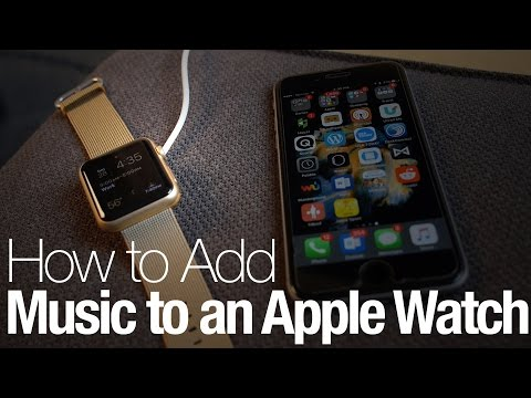 How to add music to an apple watch