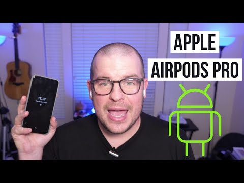 Using apple airpods pro on android: setup and what does and doesn't work?