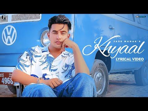 Khyaal : jass manak (lyrical video) sharry nexus   latest punjabi songs 2021   geet mp3