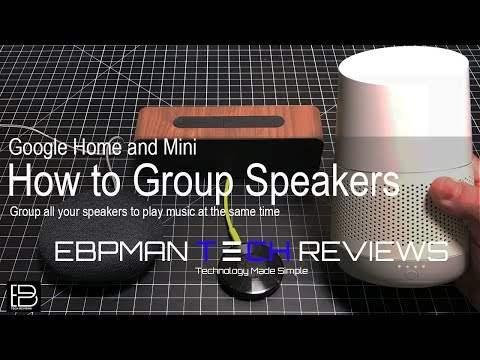 Google home, google mini & google home max group speakers feature! play music multi room music