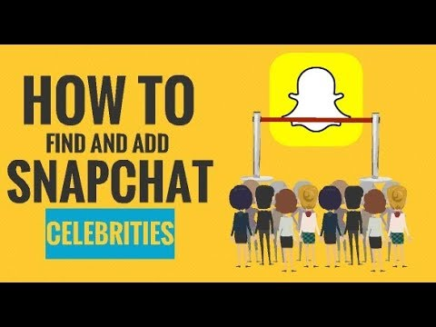 How to find and add snapchat celebrities