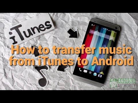 How to transfer music from itunes to android