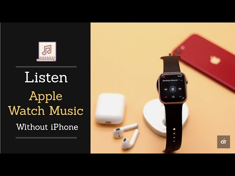 Use apple watch music without iphone | listen to music from apple watch