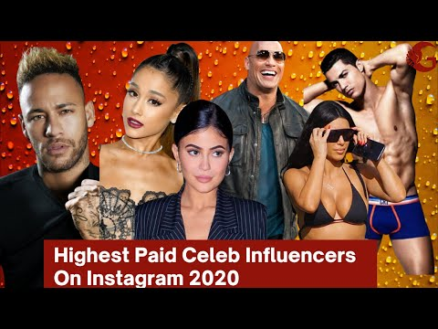 10 highest paid celeb influencers on instagram in 2020   . highest earnings per post 2020