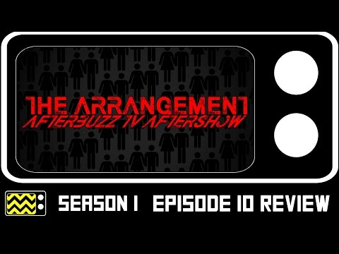 The arrangement season 1 episode 10 review & after show | afterbuzz tv