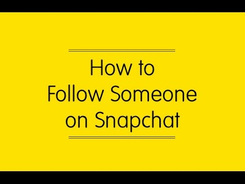 How to follow someone on snapchat
