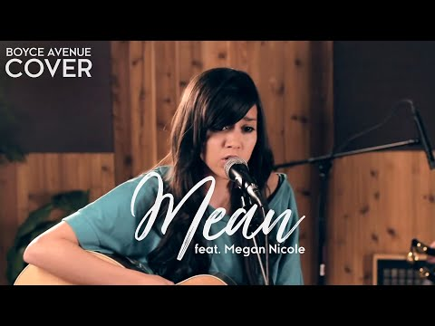 Mean - taylor swift (boyce avenue feat. megan nicole acoustic cover) on spotify & apple