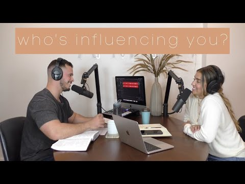 Who's influencing you?