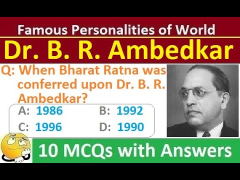 Dr. b. r. ambedkar - the great reformer : mcq gk trivia quiz on famous personalities(part-15)