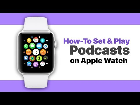 How-to setup and play podcasts on apple watch