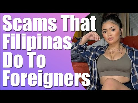 Types of scams filipinas do to foreigners | find a filipina | foreigner in the philippines