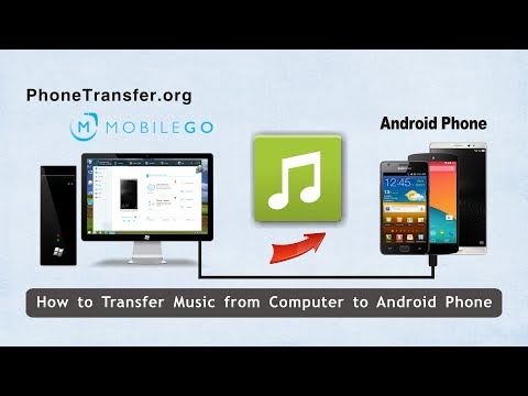 How to transfer music from computer to android phone, import songs to android