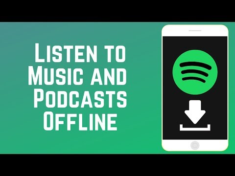 How to download music and podcasts from spotify to listen offline