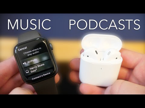 How to listen to music and podcasts on apple watch ( airpods)