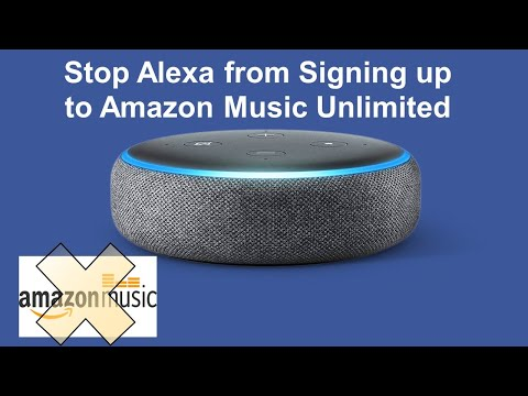 How to stop alexa from signing up to amazon music unlimited on your echo device