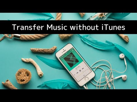 How to transfer music to iphone or ipod touch without itunes